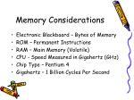 memory considerations