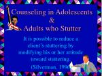 counseling in adolescents adults who stutter