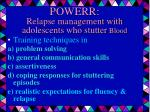 powerr relapse management with adolescents who stutter blood