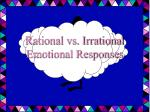 rational vs irrational emotional responses