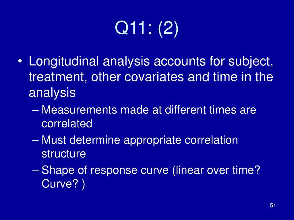 Q11: (2)