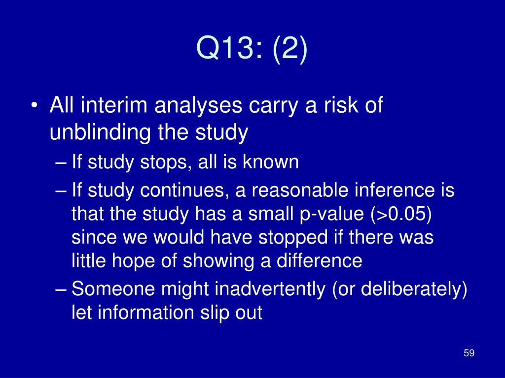 Q13: (2)