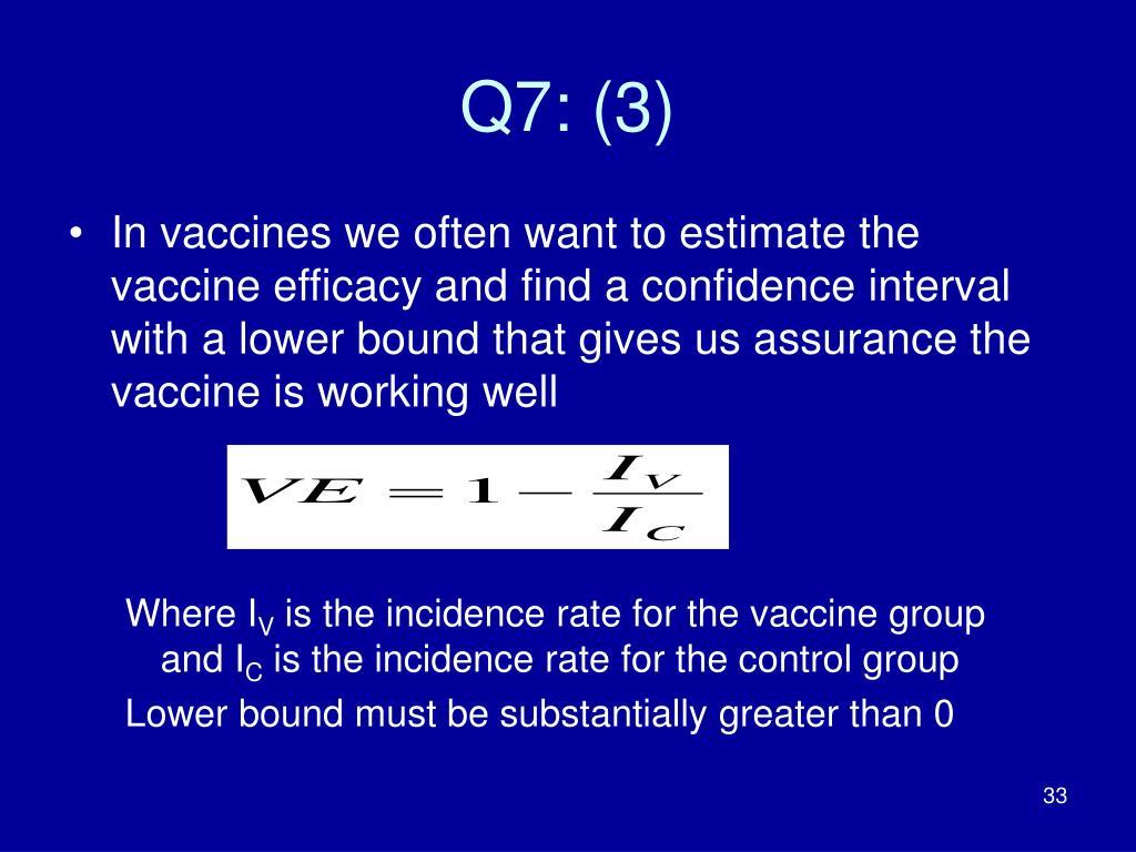 Q7: (3)