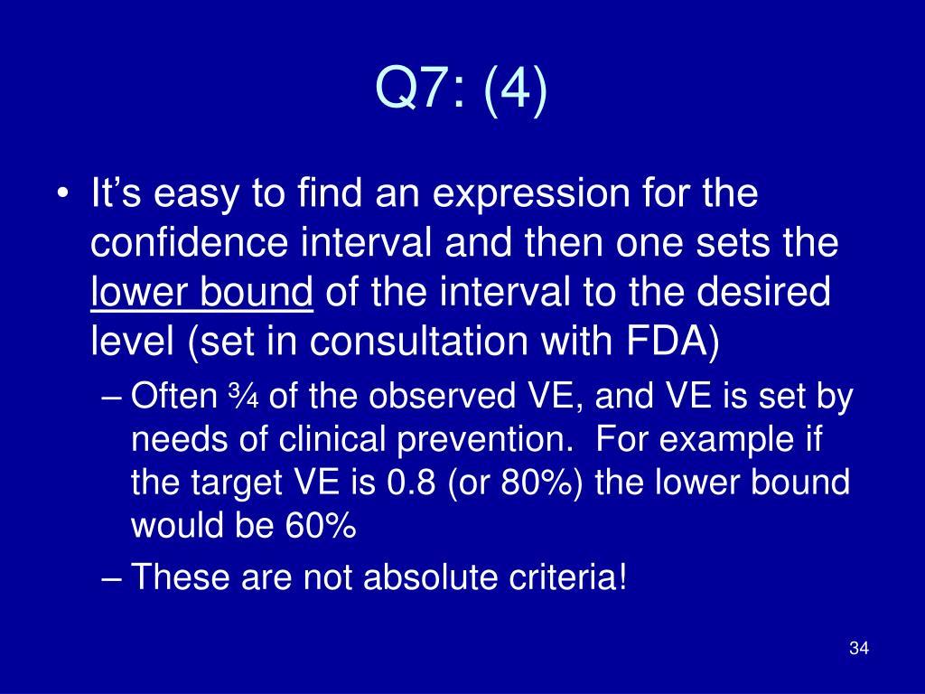 Q7: (4)