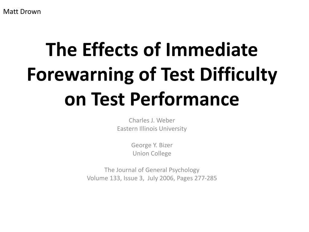 the effects of immediate forewarning of test difficulty on test performance l.