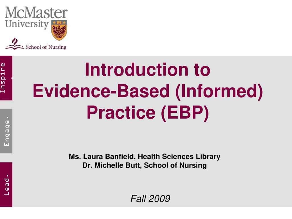 introduction to evidence based informed practice ebp l.