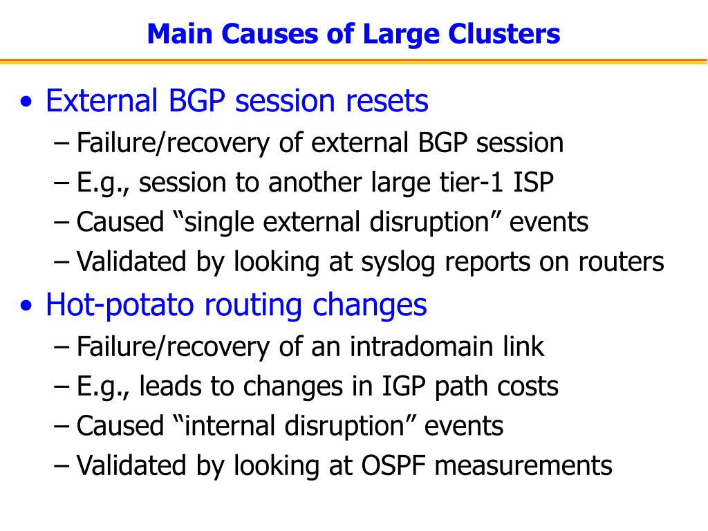 Main Causes of Large Clusters
