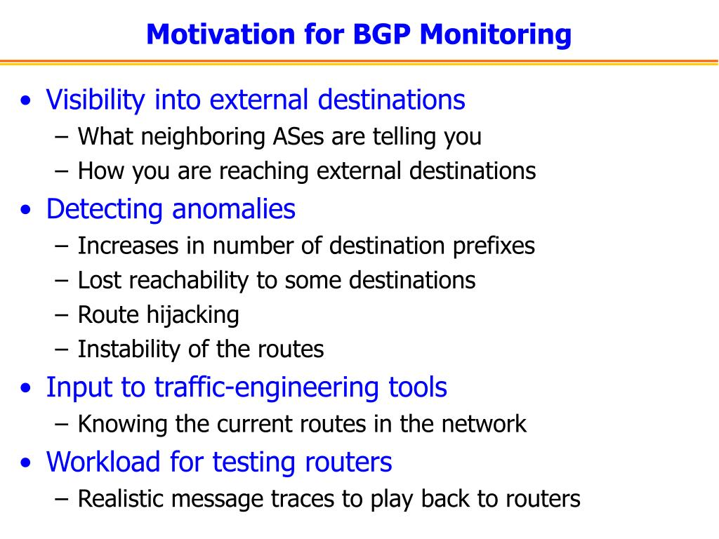 Motivation for BGP Monitoring