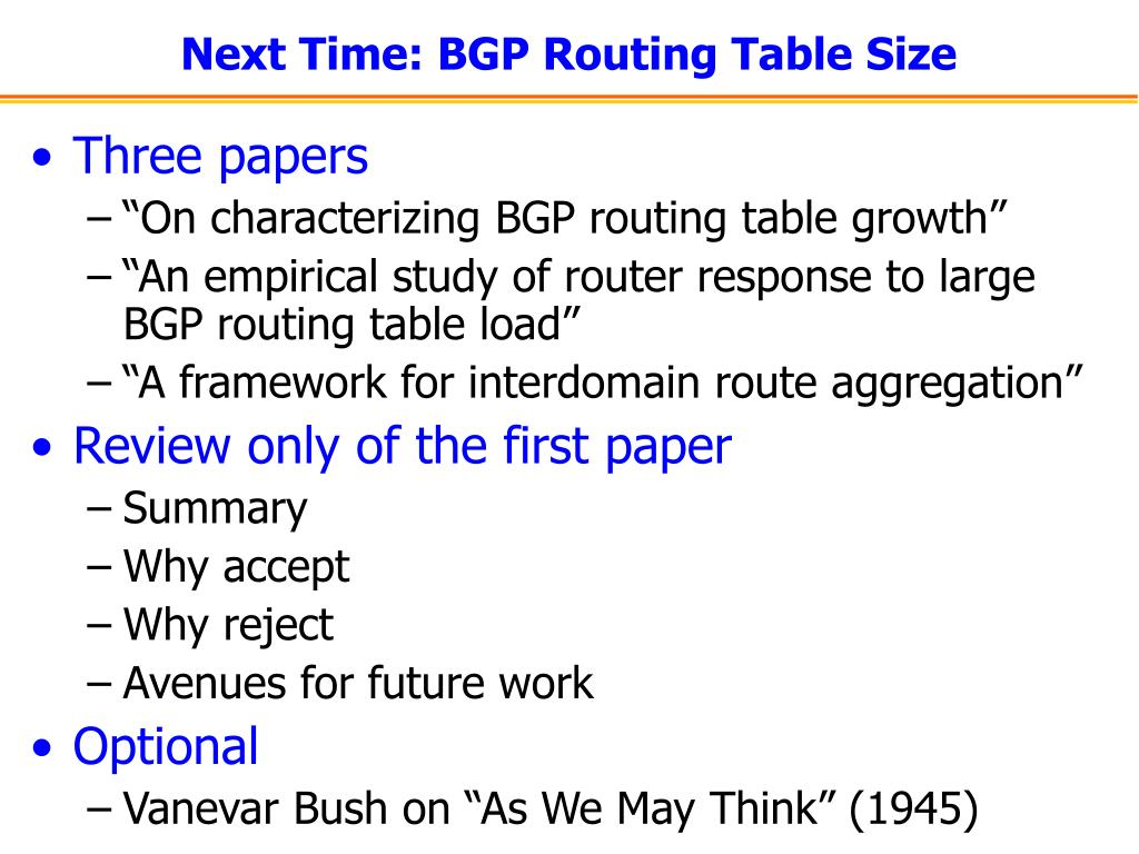 Next Time: BGP Routing Table Size