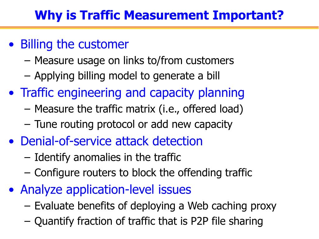 Why is Traffic Measurement Important?