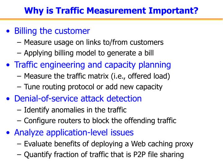 Why is traffic measurement important