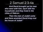 2 samuel 2 3 4a