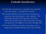 cathodic interference