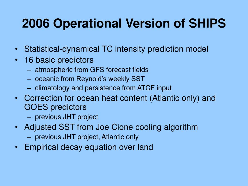 2006 Operational Version of SHIPS