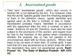 3 ascertained goods