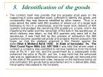 5 identification of the goods