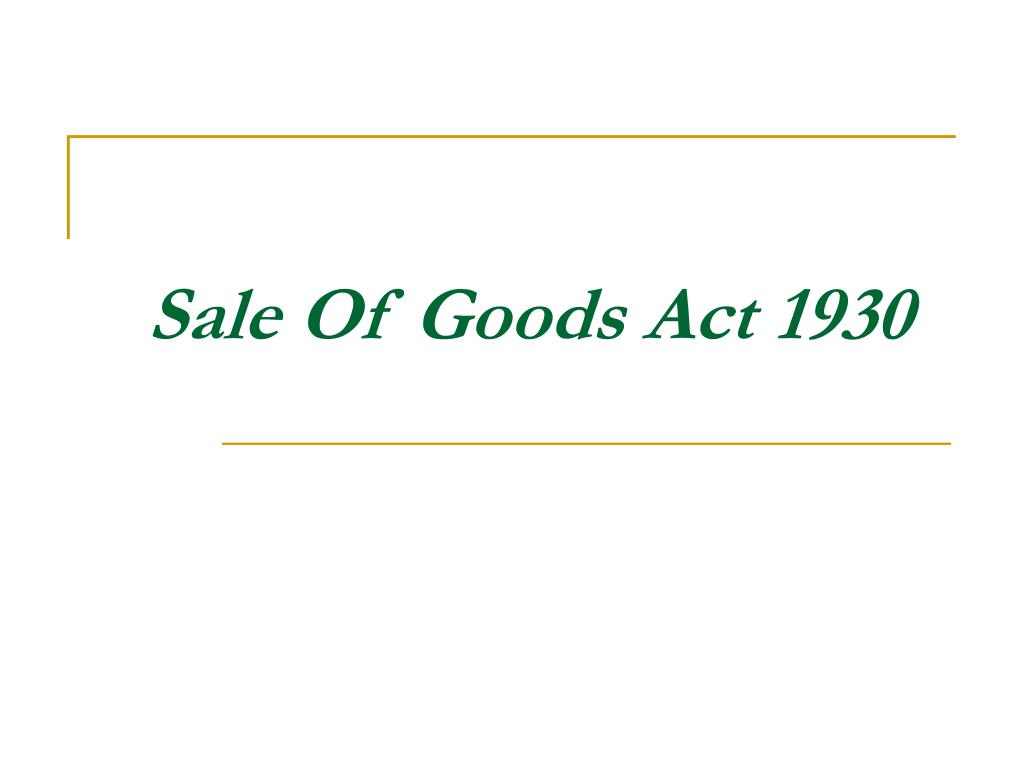 sale of goods act 1930 l.