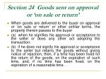 section 24 goods sent on approval or on sale or return