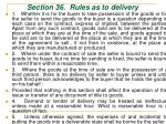 section 36 rules as to delivery