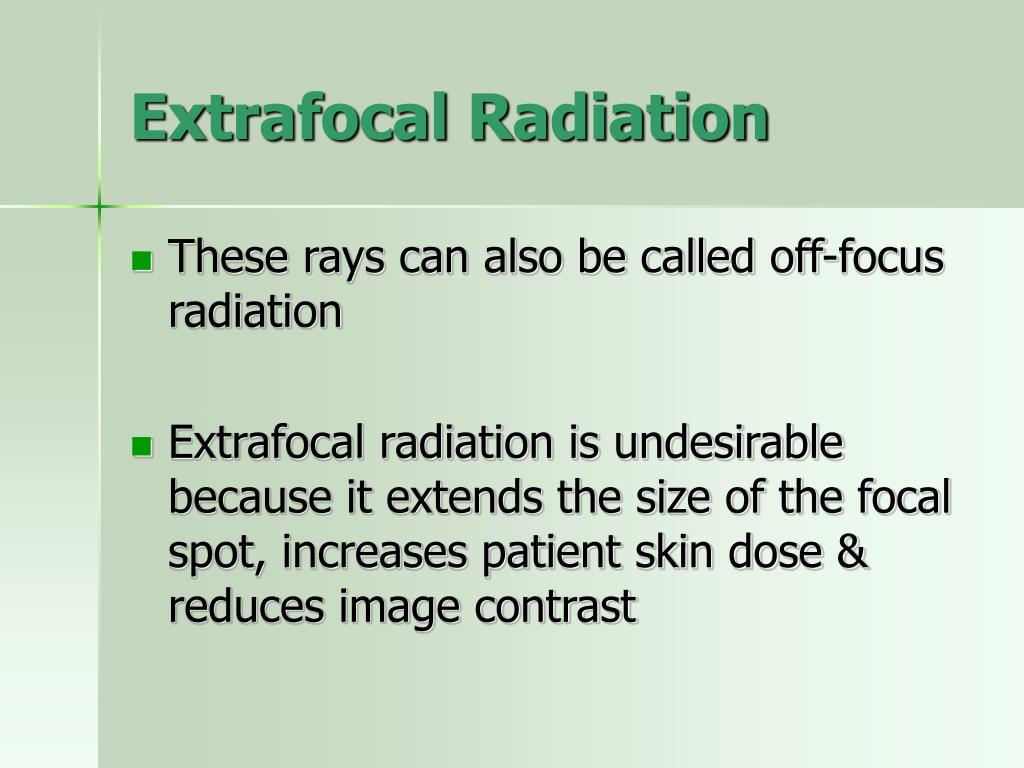 Extrafocal Radiation