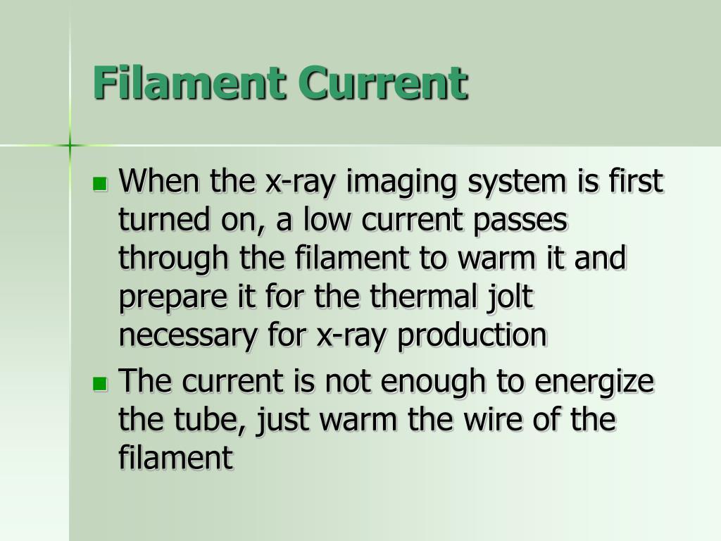 Filament Current