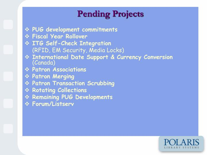 Pending Projects