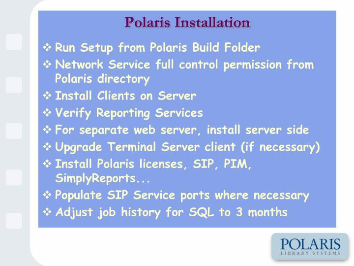 Polaris Installation