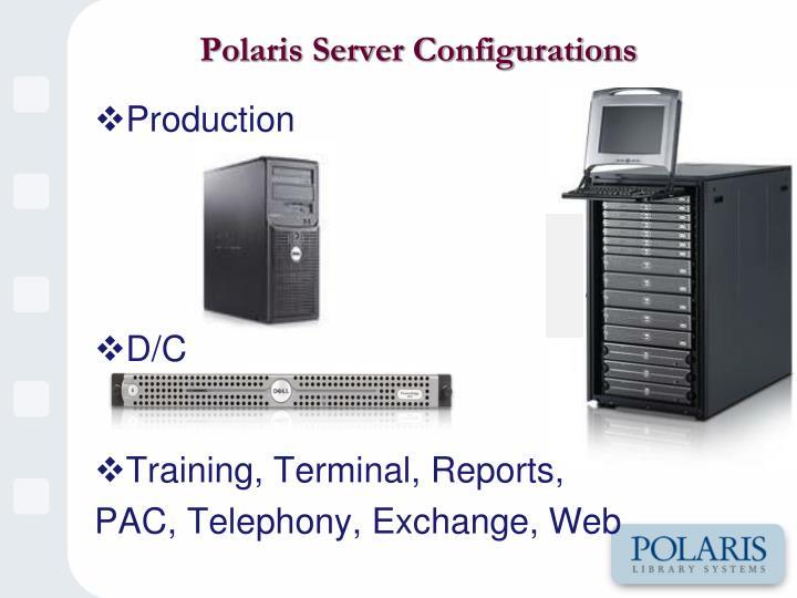 Polaris Server Configurations