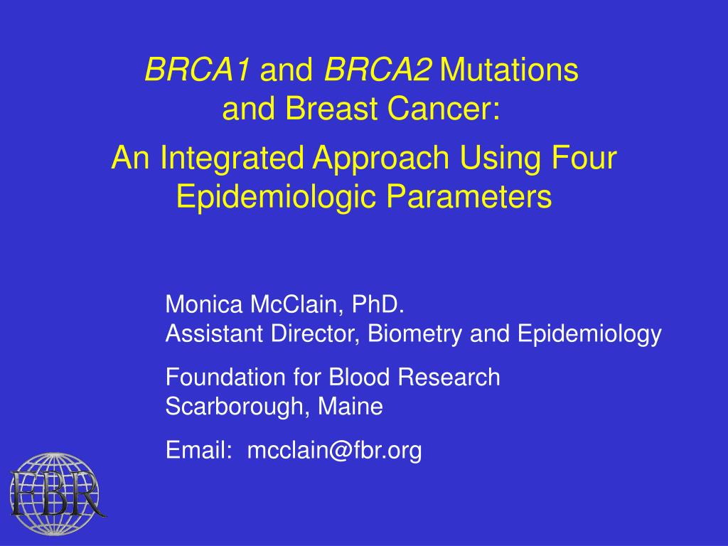 brca1 and brca2 mutations and breast cancer l.