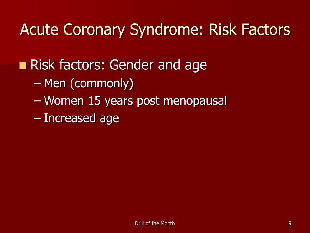 Acute Coronary Syndrome: Risk Factors