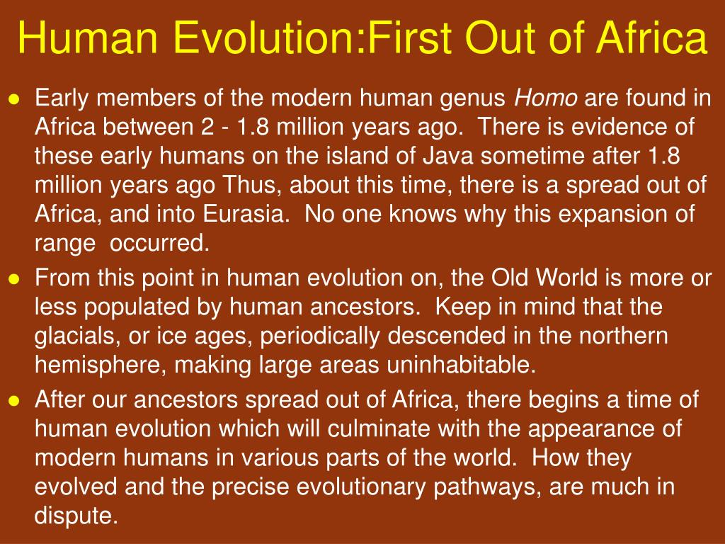 Human Evolution:First Out of Africa