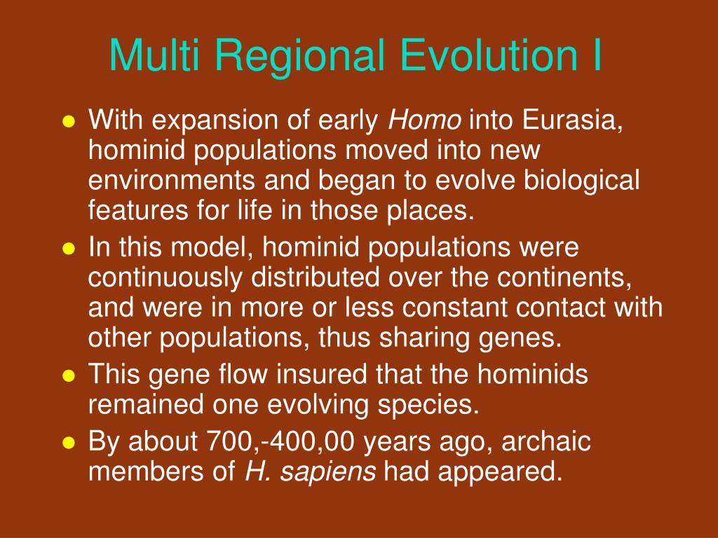 Multi Regional Evolution I