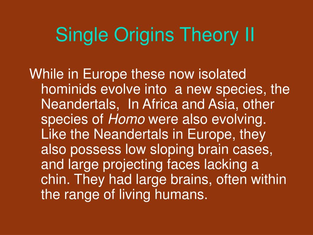 Single Origins Theory II