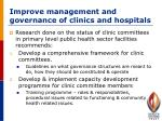 improve management and governance of clinics and hospitals