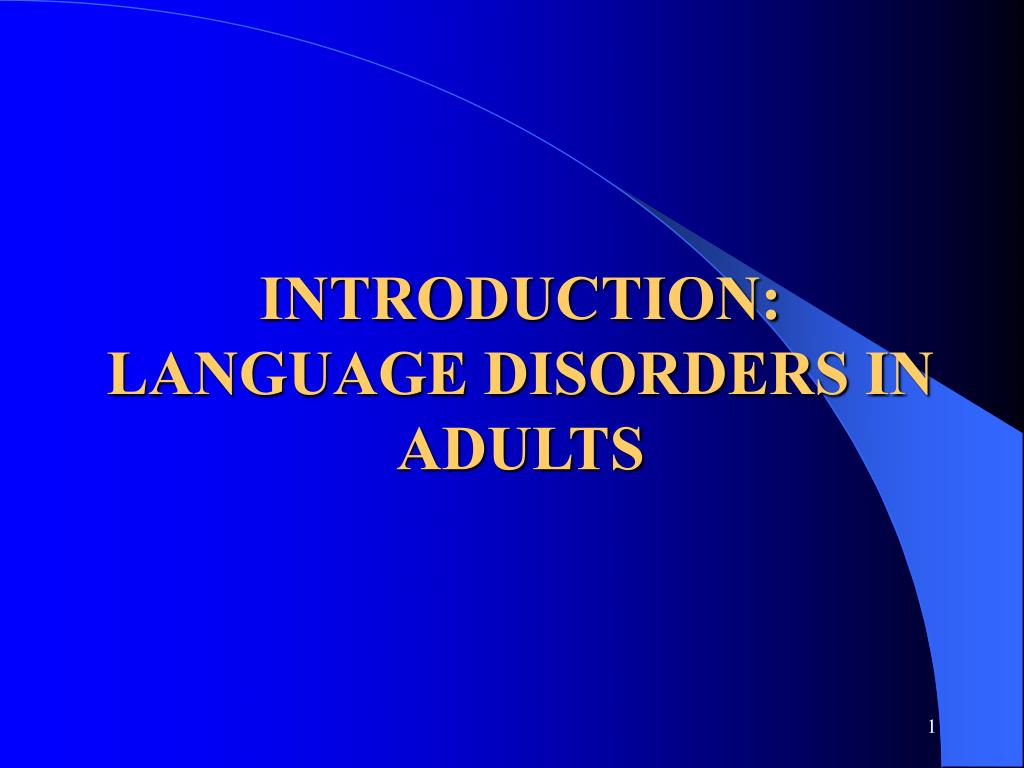 introduction language disorders in adults l.