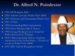 dr alfred n poindexter