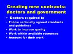 creating new contracts doctors and government