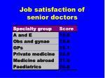 job satisfaction of senior doctors
