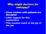 why might doctors be unhappy10