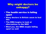 why might doctors be unhappy11