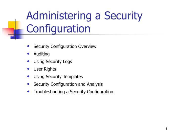 administering a security configuration n.