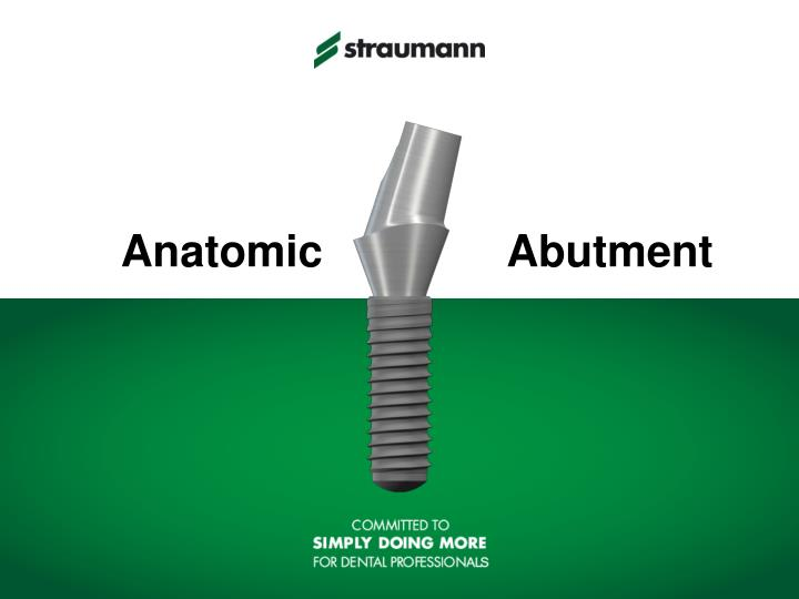 Anatomic abutment
