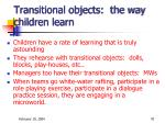 transitional objects the way children learn