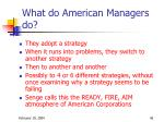 what do american managers do