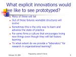 what explicit innovations would we like to see prototyped
