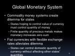 global monetary system