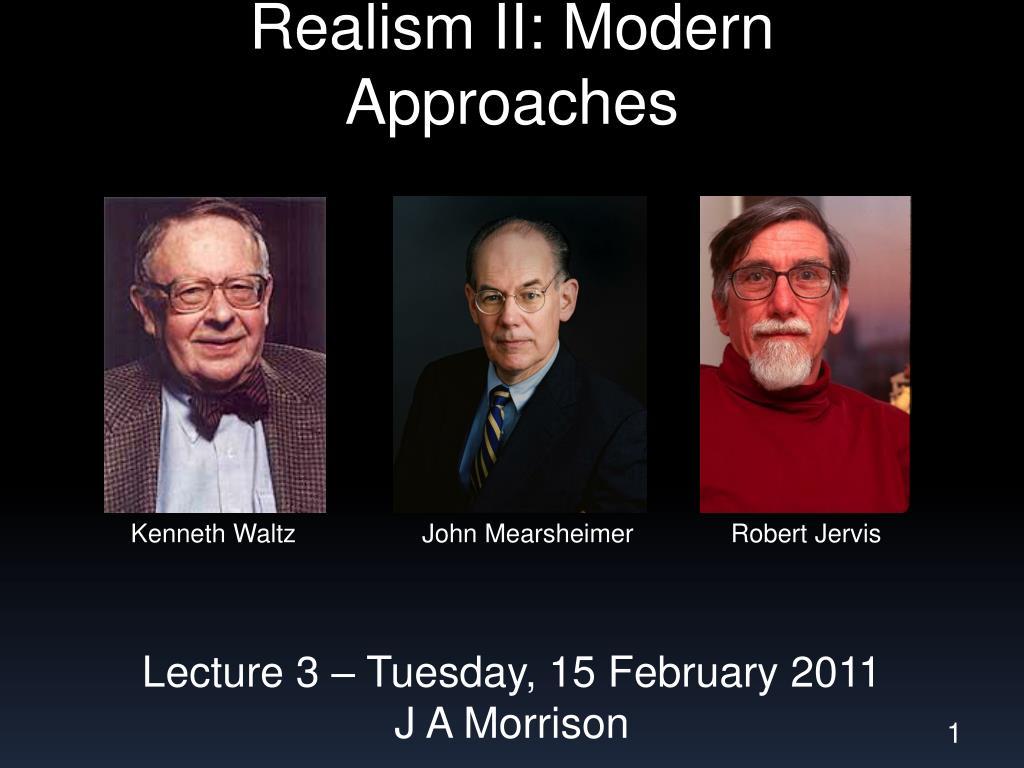 realism ii modern approaches l.