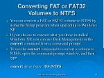 converting fat or fat32 volumes to ntfs