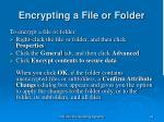 encrypting a file or folder