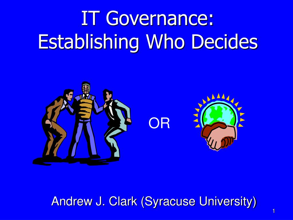 it governance establishing who decides l.